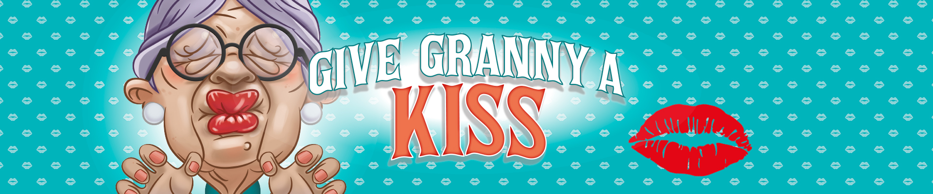 Give Granny A Kiss